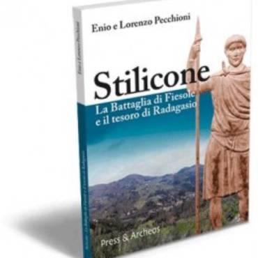 Stilicone. La Battaglia di Fiesole e il tesoro di Radagasio