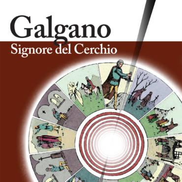 Galgano, signore del cerchio