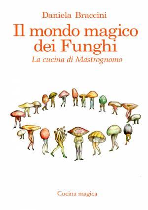 il-mondo-magico-dei-funghi
