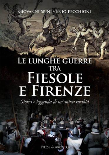Le lunghe guerre tra Fiesole e Firenze