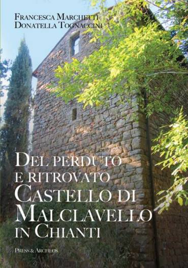 Del perduto e ritrovato castello di Malclavello