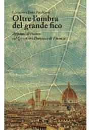 Guida al Quartiere Dantesco di Firenze
